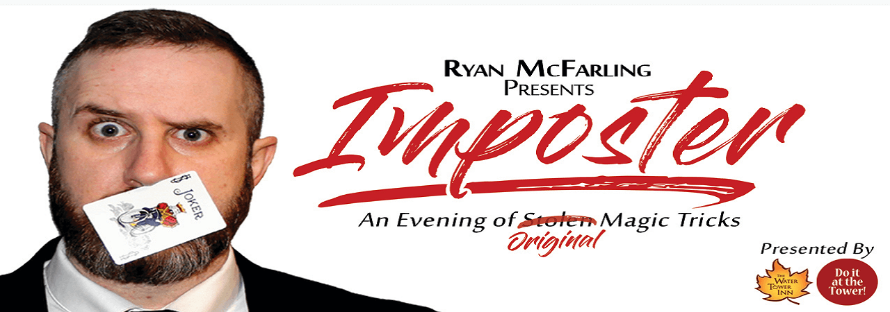 Imposter - Magic and Illusion in Sault Ste. Marie
