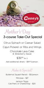Casey's Mother's Day Menu